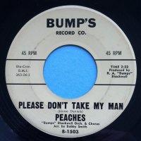 Peaches - Please don't take my man - Bump's - Ex