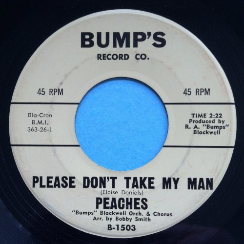 Peaches 9with Bumps Blackwell Orch) - Please don\'t take my man - Bump\'s -