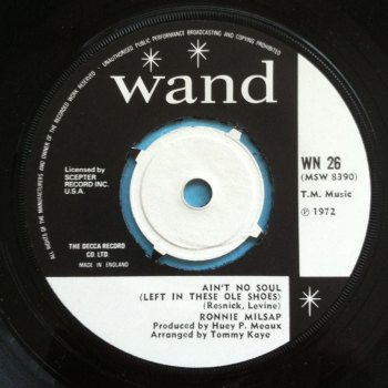 Ronnie Milsap - Ain't no soul (left in these old shoes) - U.K. Wand - Ex