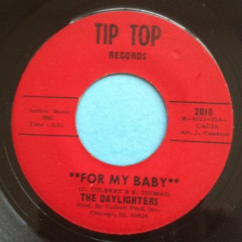 Daylighters - For my baby - Tip Top - Ex