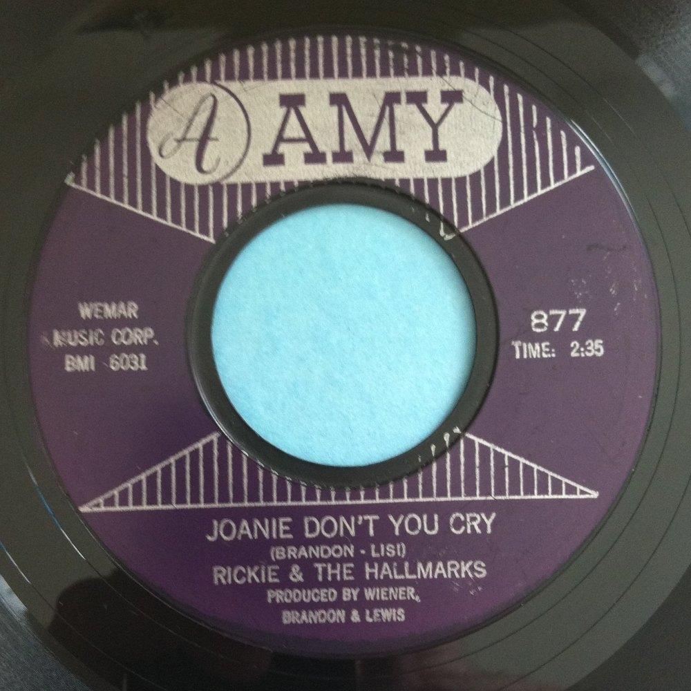 Rickie & the Hallmarks - Joanie don't you dry - Amy - Ex