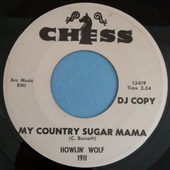 Howlin' Wolf - My country sugar mama - Chess - VG+