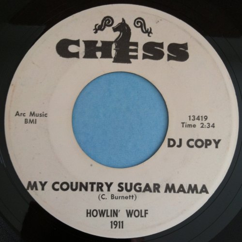 Howlin' Wolf - My country sugar mama - Chess - Ex