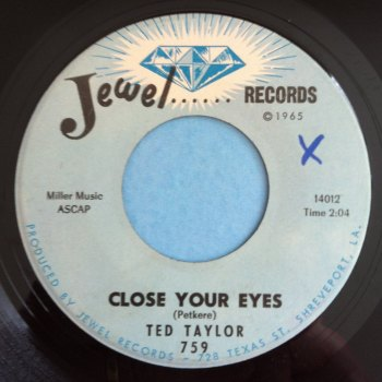 Ted Taylor - Close your eyes - Jewel - Ex