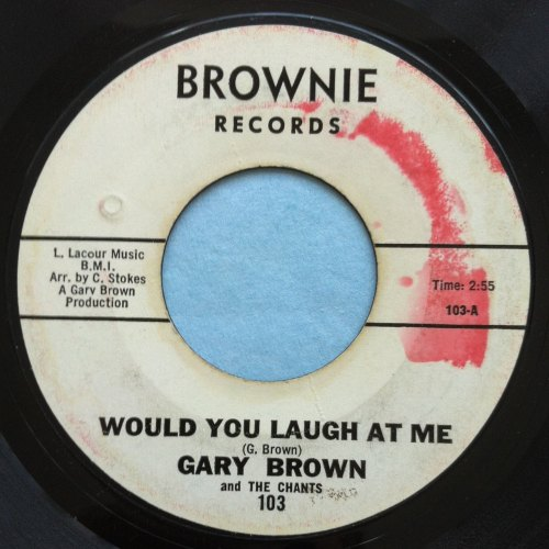 Gary Brown - Would you laugh at me - Brownie - PROMO - Ex- (label stain)