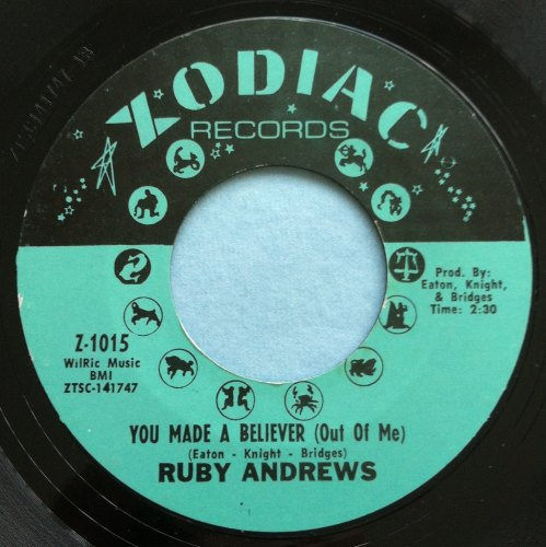 Ruby Andrews - You made a believer (out of me) - Zodiac - Ex