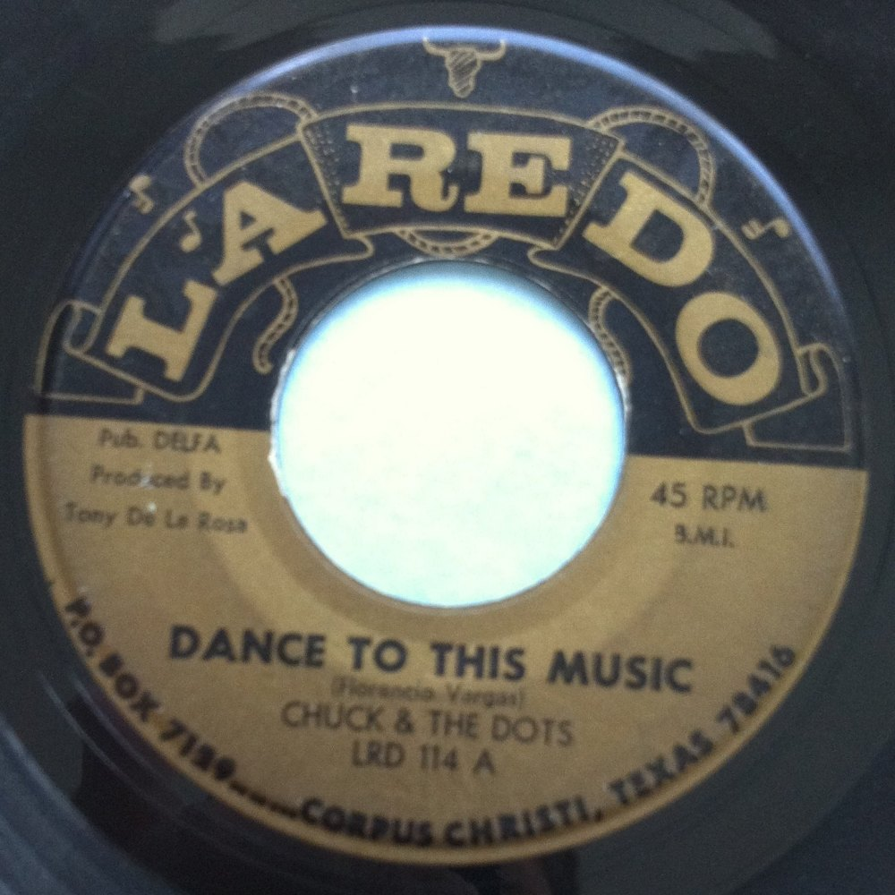 Chuck & the Dots - Dance to this music - Laredo - Ex-