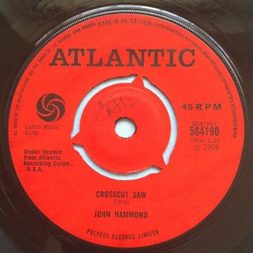 John Hammond - Crosscut Saw - Atlantic (U.K.) - Ex