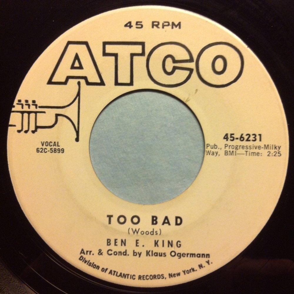 Ben E King - Too bad - Atco promo - Ex