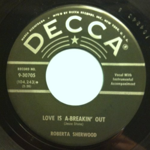 Roberta Sherwood - Love is a-breakin' out - Decca - Ex-