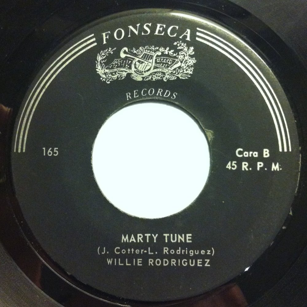 Willie Rodriguez - Marty Tune - Fonseca - Ex