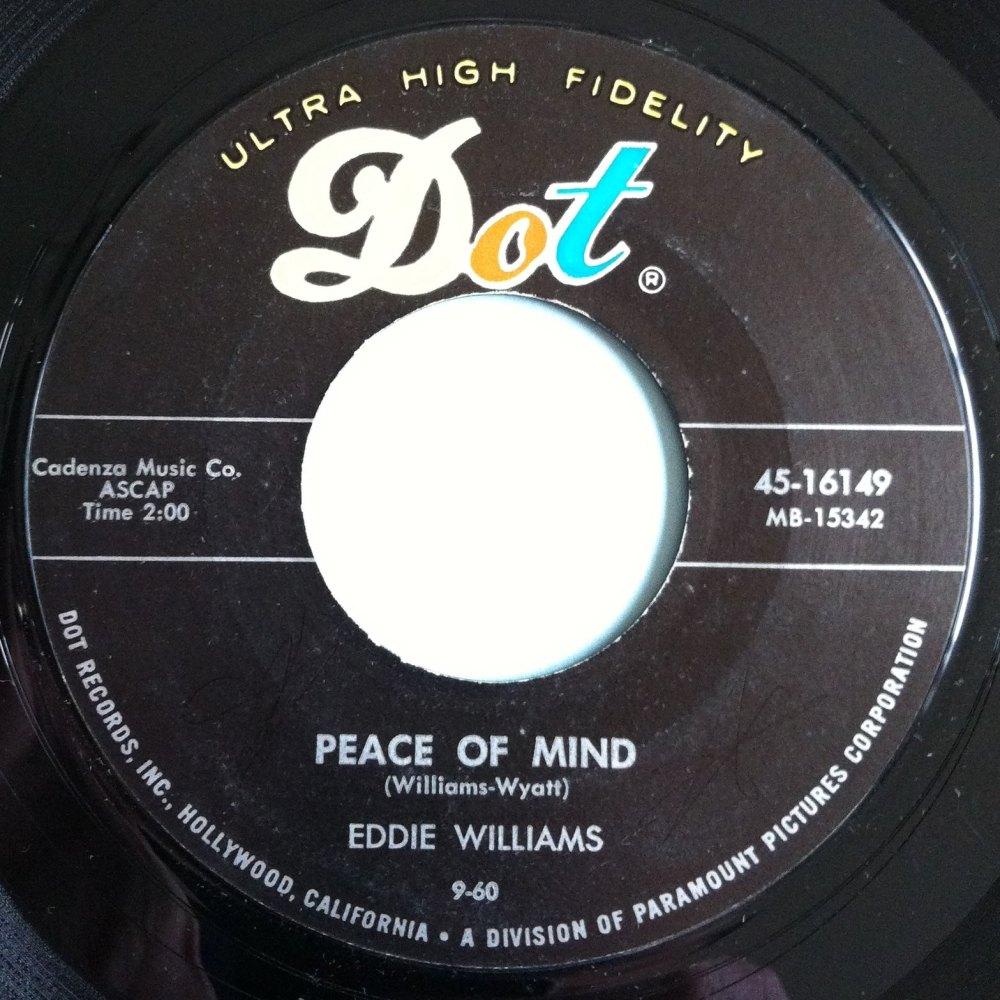 Eddie Willams - Peace of mind - Dot - M-