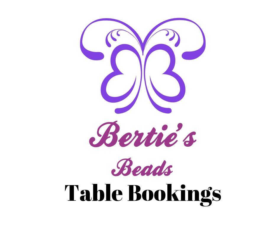 Bertie's Beads Table Bookings
