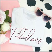 "<!-- 021 -->""Fabulous"" Women's Slogan Organic Cotton Short Sleeve Tee"