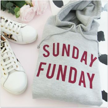 """SUNDAY FUNDAY"" Women's Slogan Hooded Sweatshirt"