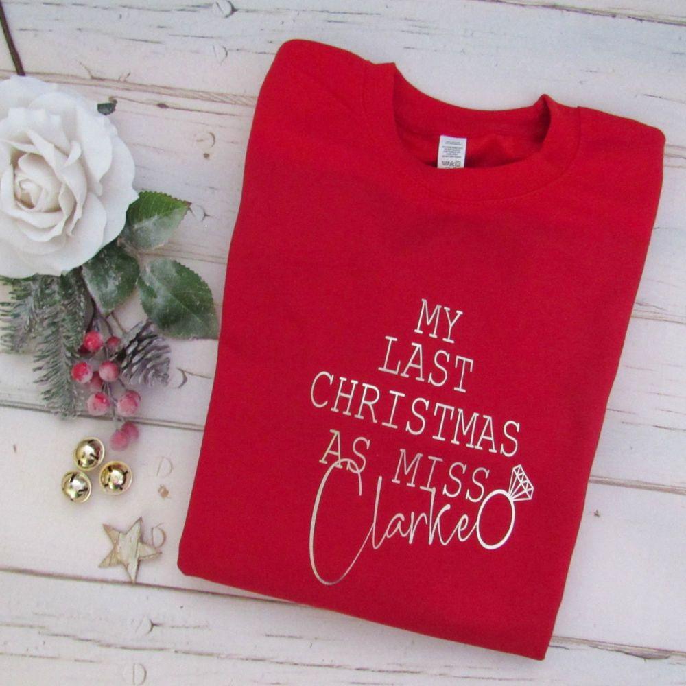 My Last Christmas As Miss...Personalised Sweatshirt Jumper