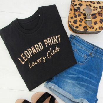 "New Style ""Leopard Print Lovers Club"" Women's Slogan Organic Cotton Short Sleeve Tee"
