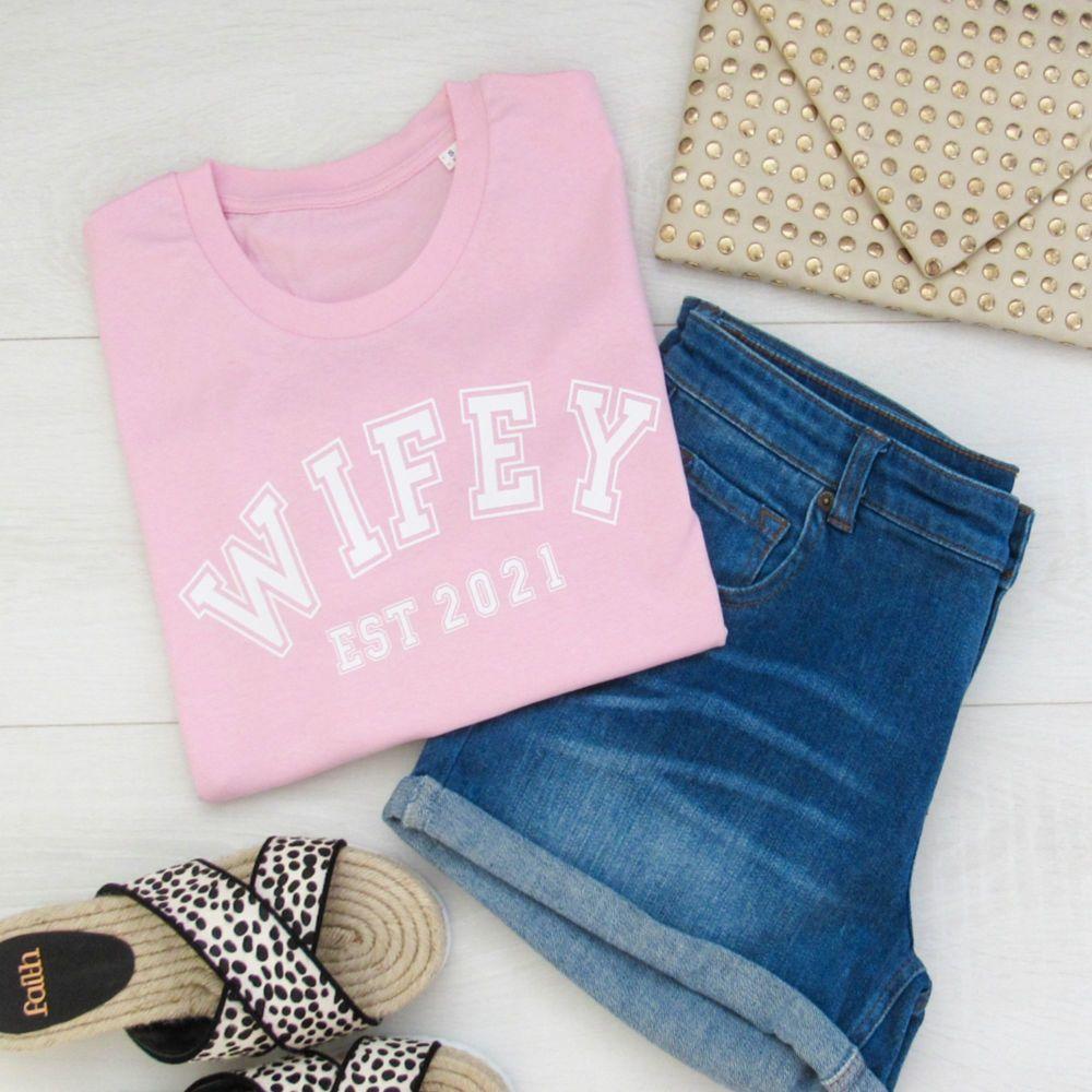 <!-- 002 --> WIFEY EST Varsity Font Women's Organic Cotton Short Sleeve Te