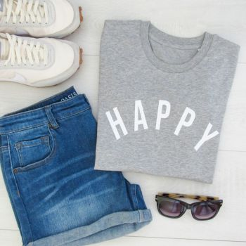 """Happy"" Women's Slogan Organic Cotton Short Sleeve Tee"