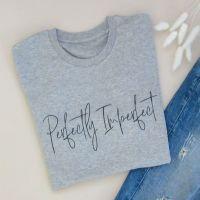 "<!-- 002 -->""Perfectly Imperfect"" Women's Slogan Organic Cotton Short Sleeve Tee"