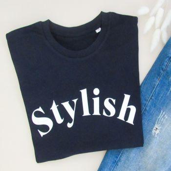 """""""STYLISH"""" Women's Slogan Organic Cotton Short Sleeve Tee"""