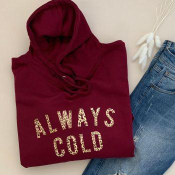 """ALWAYS COLD"" Leopard Print Women's Slogan Hooded Sweatshirt"
