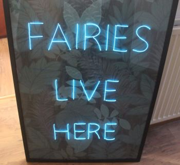 FAIRIES LIVE HERE NEON SIGN