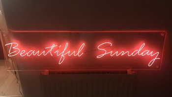 """Beautiful Sunday"" Orange Neon Sign 25x1m"