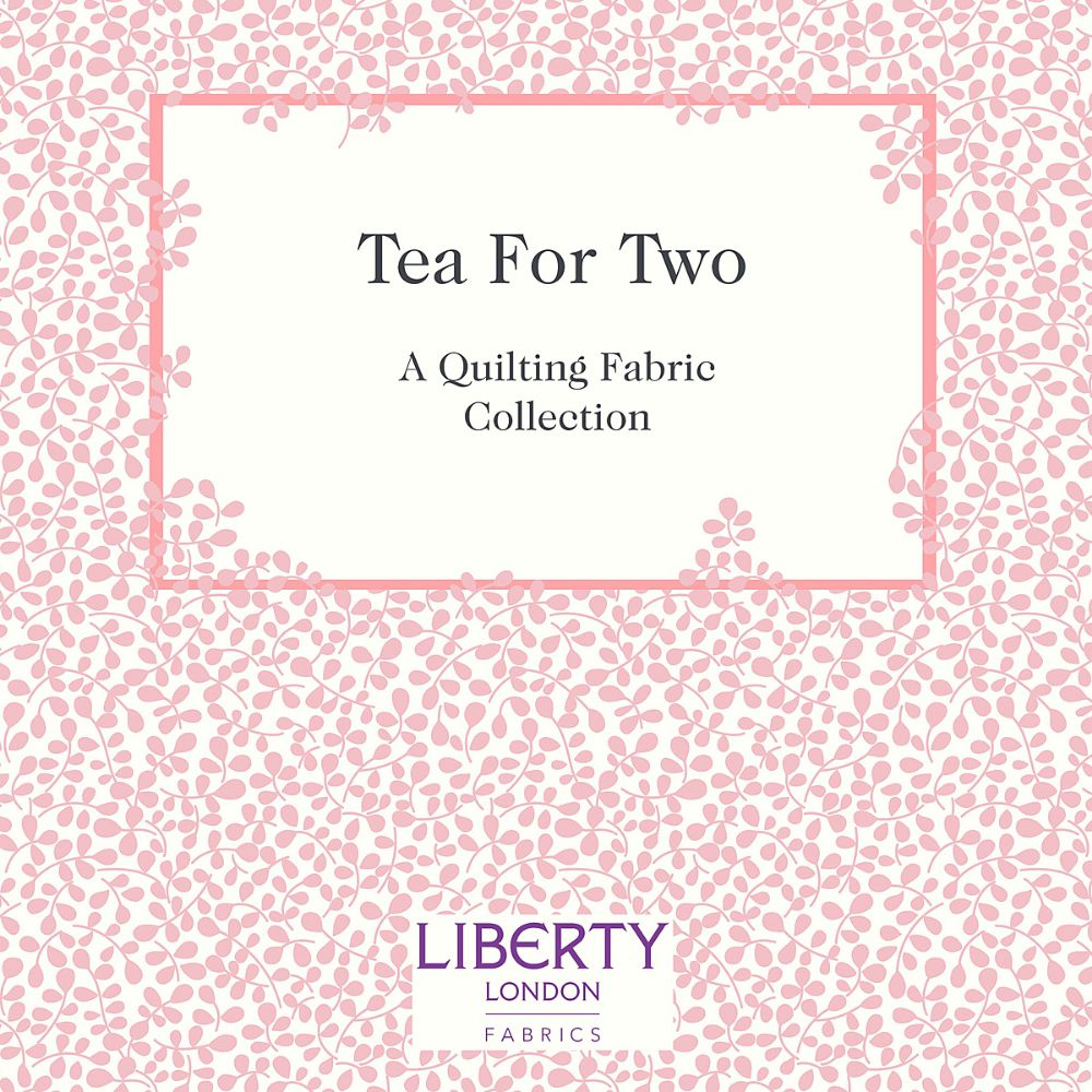 Tea for Two ~ Liberty