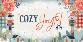 Cozy and Joyful ~ Art Gallery Fabrics