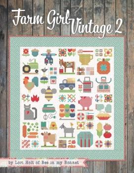 Farm Girl Vintage 2 ~ Lori Hot ~ Quilt Book ~