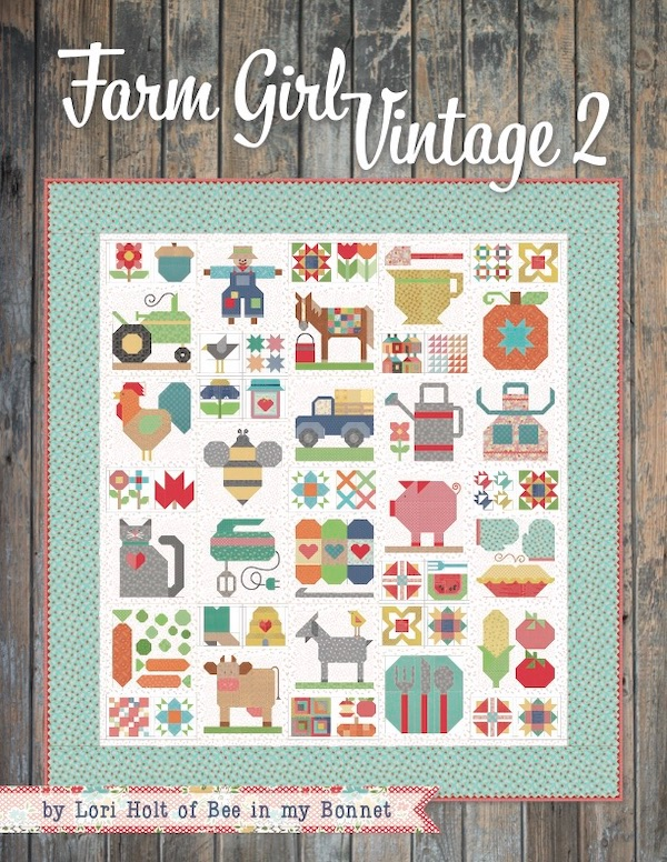Farm Girl Vintage 2 ~ Lori Hot ~ Quilt Book