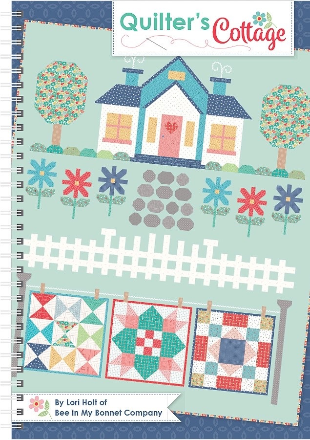 Quilter's Cottage ~ Lori Holt ~ Quilt Book