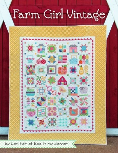 Farm Girl Vintage  ~ Lori Hot ~ Quilt Book