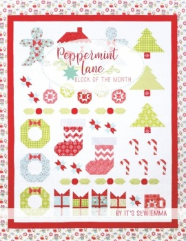 Peppermint Lane ~ Block of the Month ~ By It's Sew Emma