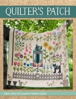 Quilter's Patch ~ Edyta Sitar of Laundry Basket Quilts