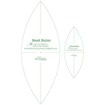 Seed Ruler ~ Lori Holt ~ Riley Blake Designs