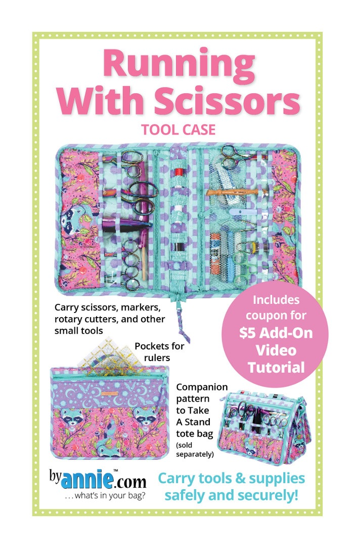By Annie ~ Running With Scissors Tool Case Pattern