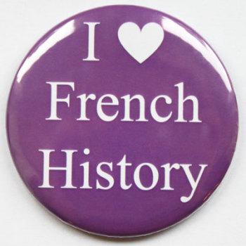 I Love French History