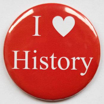 I Love History Fridge Magnet