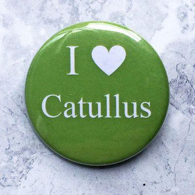 I Love Catullus