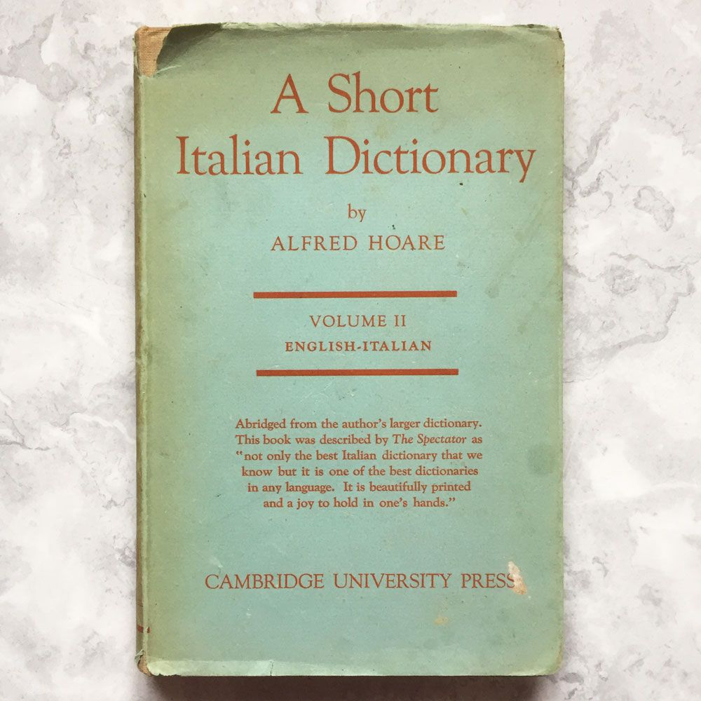 A Short Italian Dictionary Volume 2 (1944)