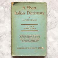 A Short Italian Dictionary Volume 2 (1944)