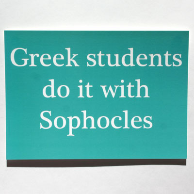 Do It With Sophocles