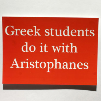Do It With Aristophanes