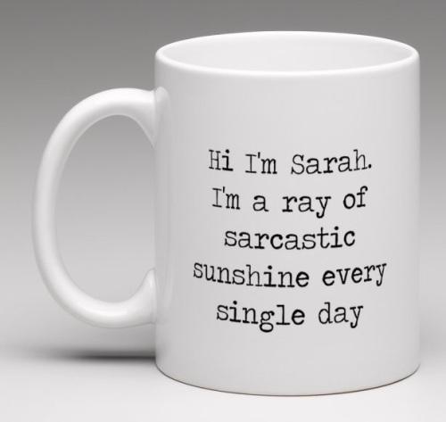'Sarcastic Sunshine'