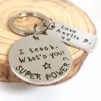 I teach. What's your Superpower? Keyring