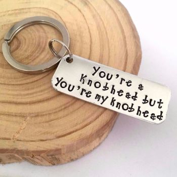 'You're a Knobhead but You're my Knobhead' Keyring