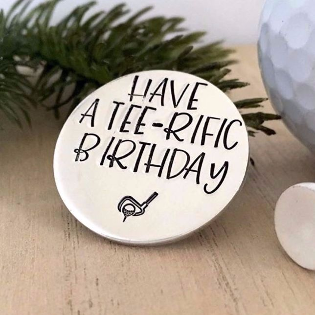 Have A Tee-rific Birthday Golf Ball Marker