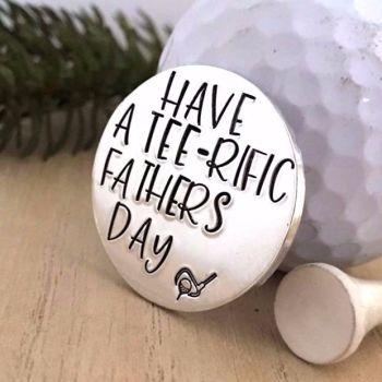 Have A Tee-rific Fathers Day Golf Ball Marker